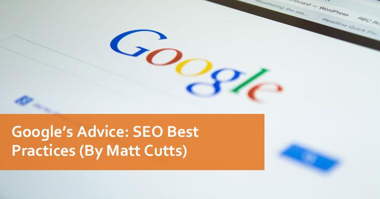 Google Advice SEO Best Practices