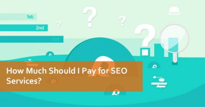 How Much Should I Pay for SEO Services?