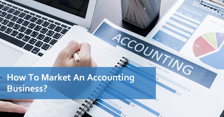 How To Market An Accounting Business