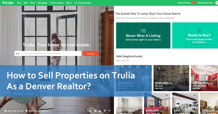 How to Sell Properties on Trulia As a Denver Realtor