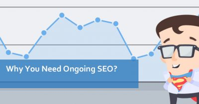Why You Need Ongoing SEO