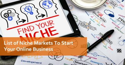 List of Niche Markets To Start Your Online Business