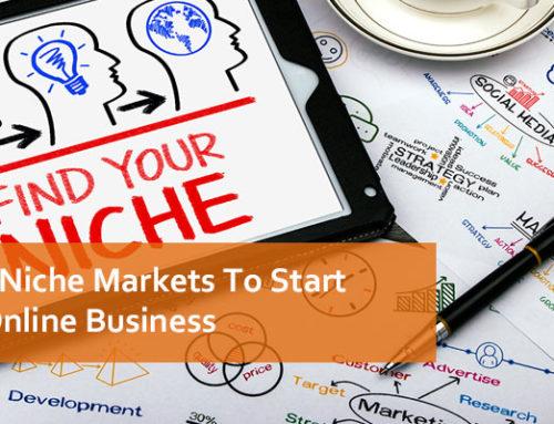 List of Niche Markets To Start Your Online Business