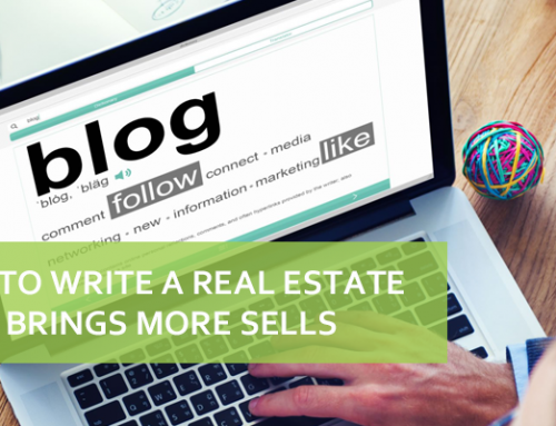 How To Write A Real Estate Blog Brings More Sells