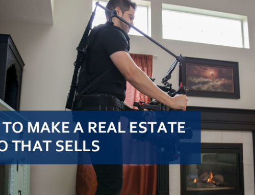 How To Make A Real Estate Video That Sells