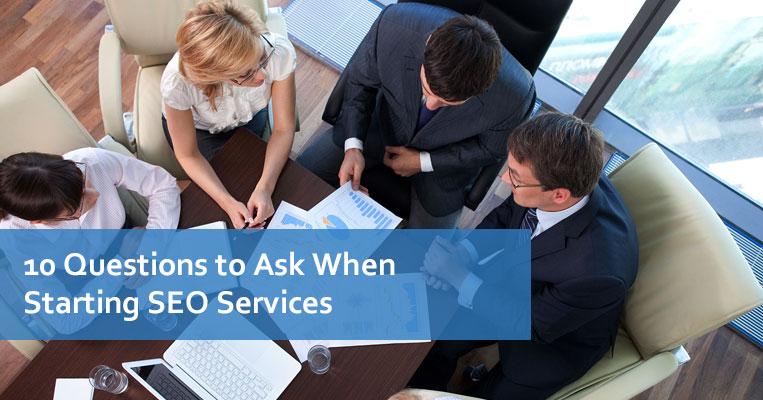 10 Questions to Ask When Starting SEO Services
