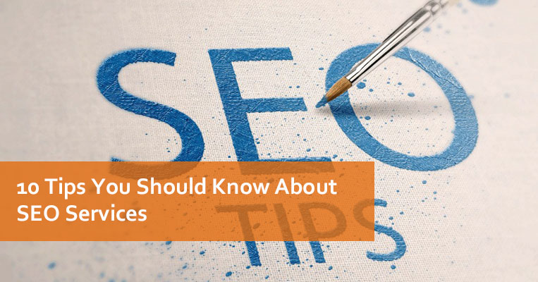 10 Tips You Should Know About SEO Services