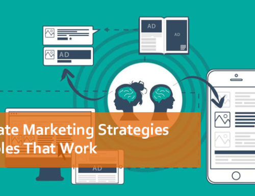 5 Affiliate Marketing Strategies Examples That Work