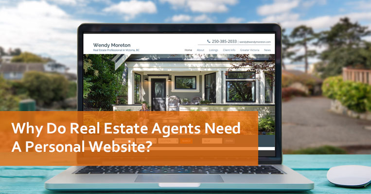 Why Do Real Estate Agents Need A Personal Website