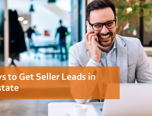 12 Ways to Get Seller Leads in Real Estate
